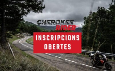 INSCRIPCIONS #CHEROKEERIDER 2021 OBERTES PER A TOTHOM